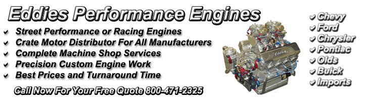 Eddies Performance Motors-High Performance Engines, Crate